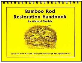 Image for Bamboo Rod Restoration Handbook
