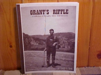 Image for Grant's Riffle ... a collection of thoughts, ideas and Memories